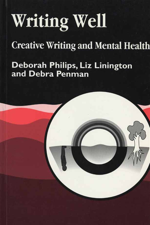 Writing Well: Creative Writing and Mental Health