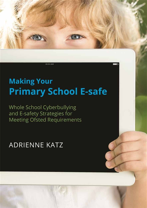 Making Your Primary School E-safe