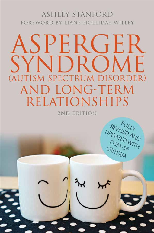 Asperger Syndrome (Autism Spectrum Disorder) and Long-Term Relationships