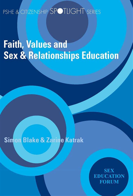 Faith, Values and Sex & Relationships Education
