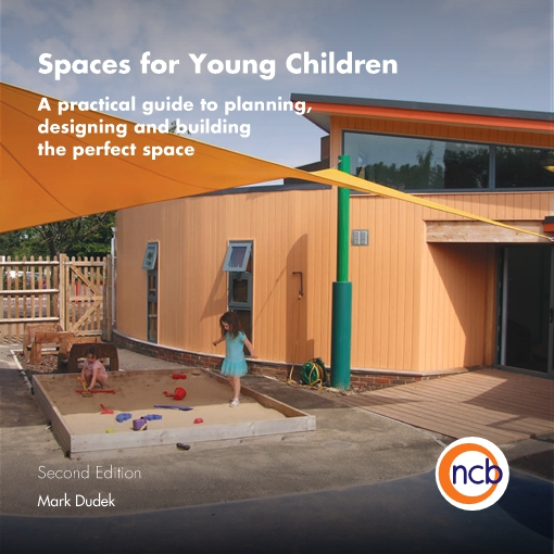 Spaces for Young Children, Second Edition