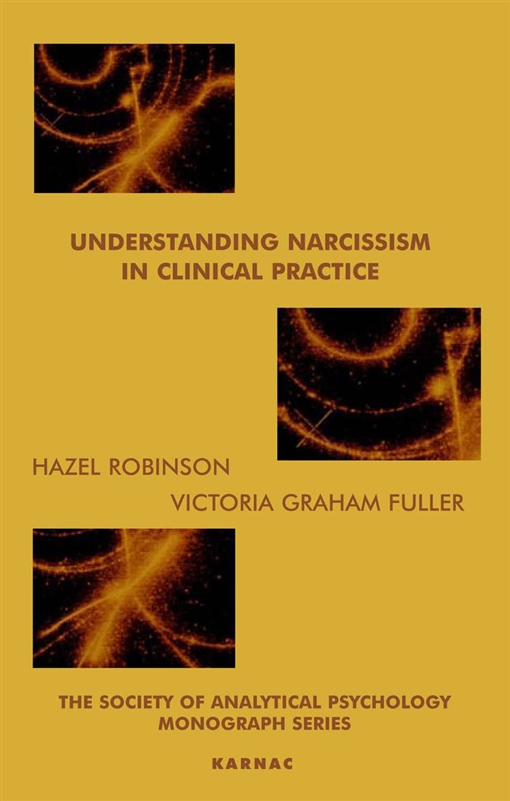 Understanding Narcissism in Clinical Practice