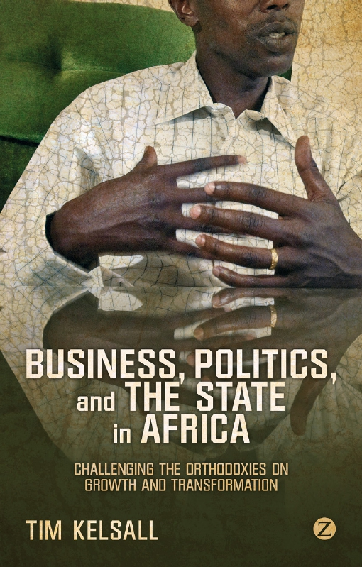 Business, Politics, and the State in Africa
