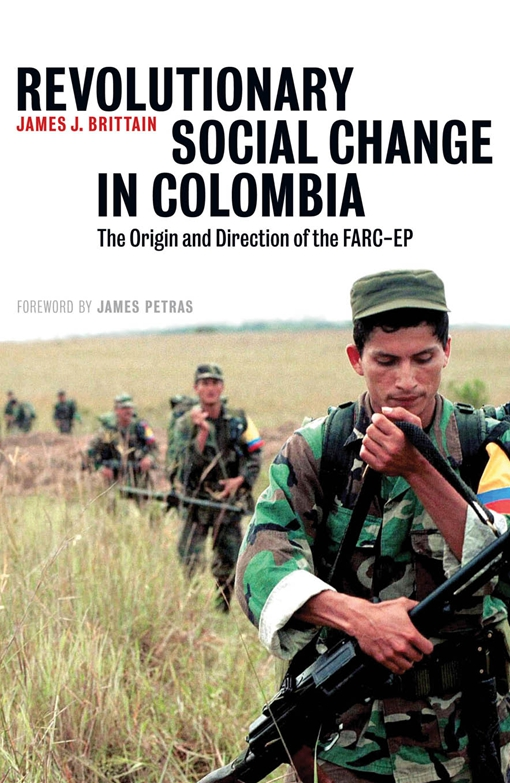 Revolutionary Social Change in Colombia