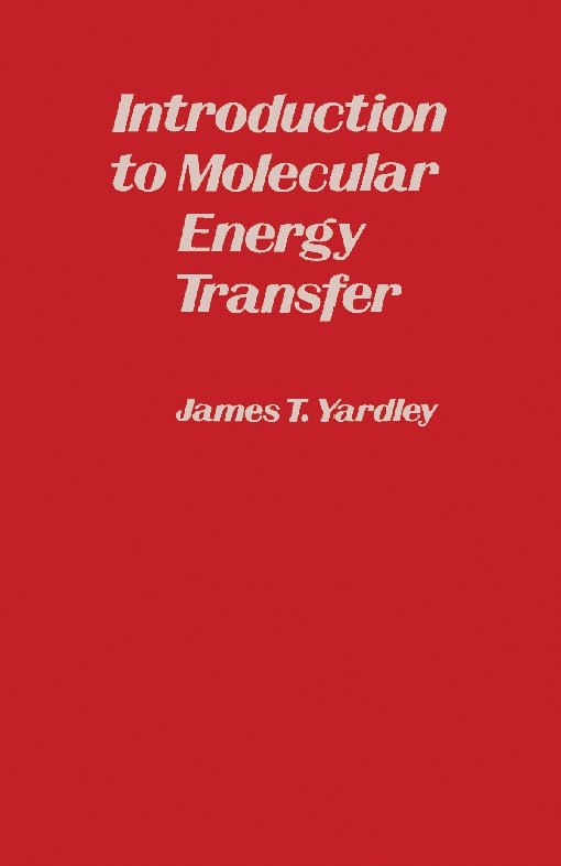Introduction to Molecular Energy Transfer