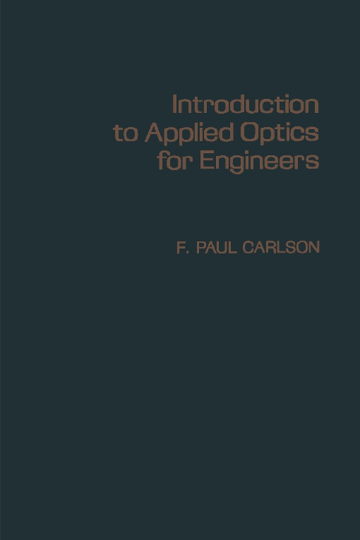 Introduction to applied Optics for Engineers