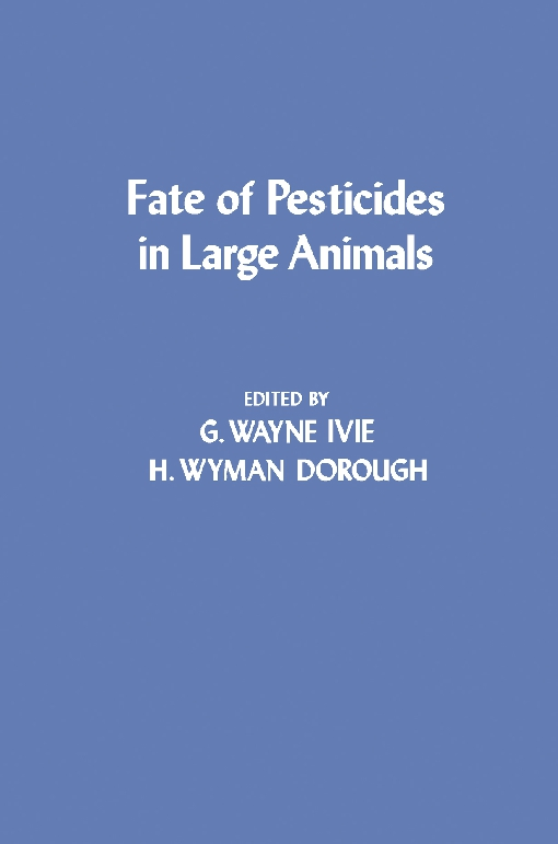 Fate of Pesticides in Large animals