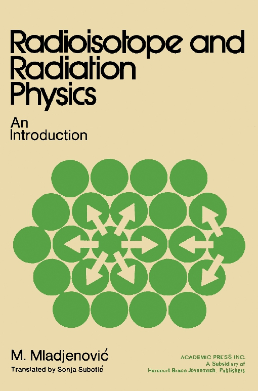 Radioisotope and Radiation Physics