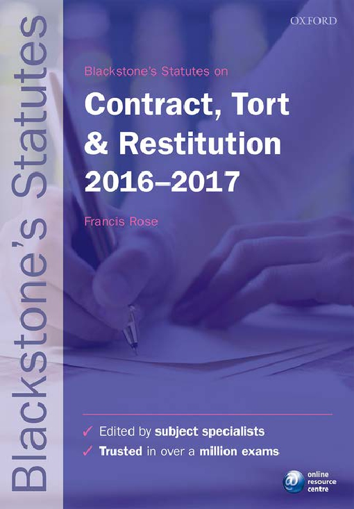 Blackstone's Statutes on Contract, Tort & Restitution 2016-2017