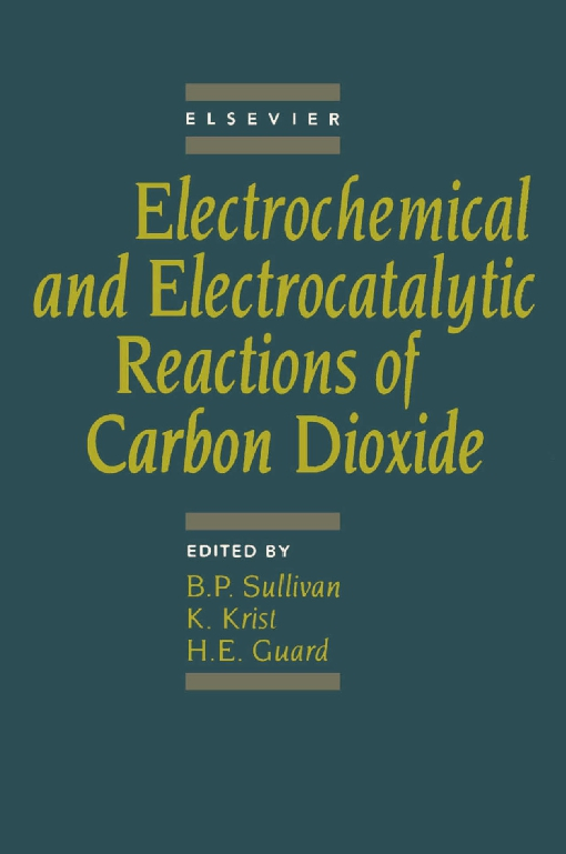 Electrochemical and Electrocatalytic Reactions of Carbon Dioxide
