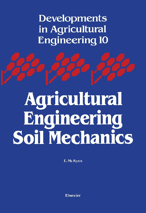 Agricultural Engineering Soil Mechanics