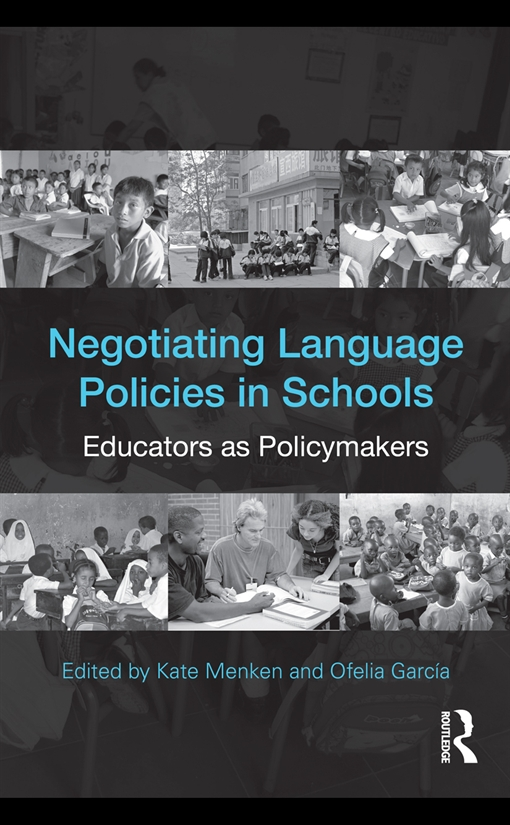 Negotiating Language Policies in Schools