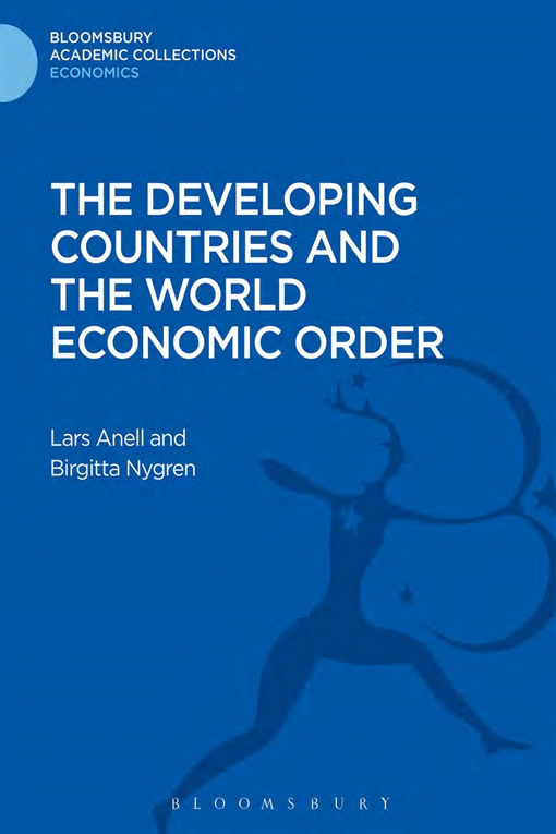 The Developing Countries and the World Economic Order