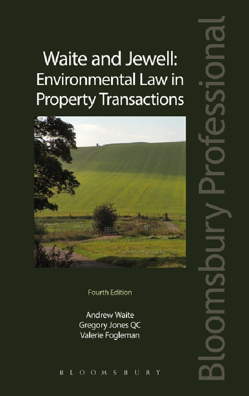 Waite and Jewell: Environmental Law in Property Transactions