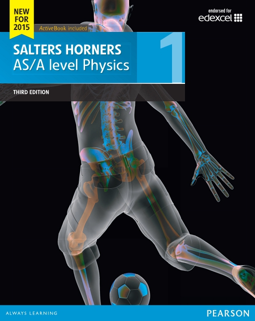 Salters Horners AS/A level Physics Student Book 1