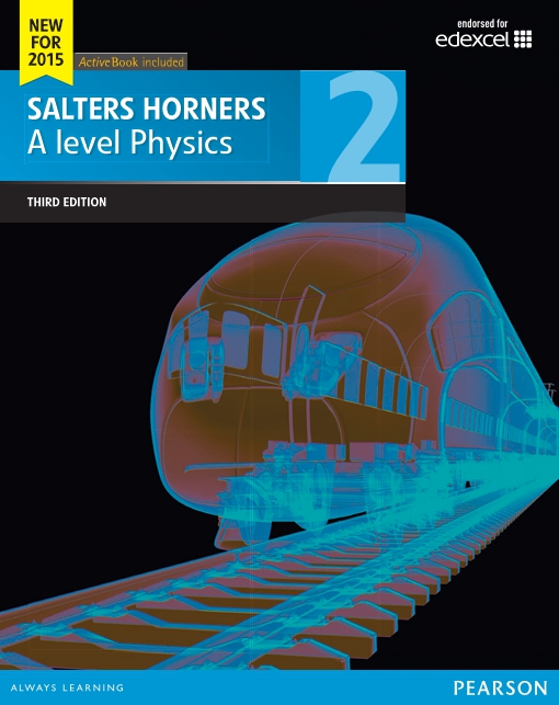 Salters Horners A level Physics Student Book 2