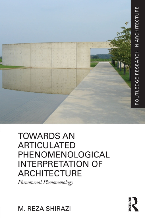 Towards an Articulated Phenomenological Interpretation of Architecture