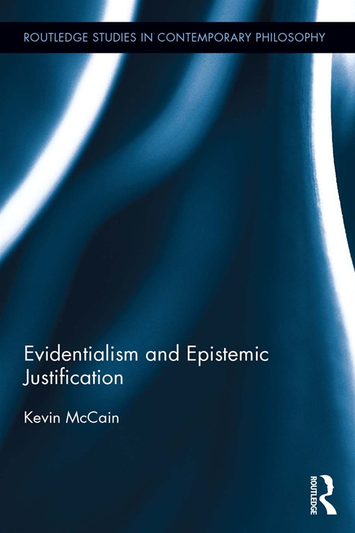 Evidentialism and Epistemic Justification