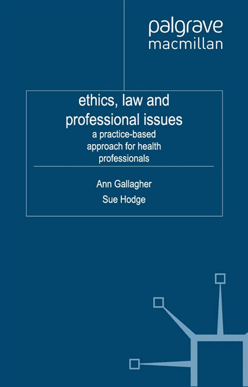 Ethics, Law and Professional Issues