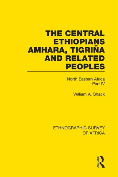 The Central Ethiopians, Amhara, Tigriňa and Related Peoples