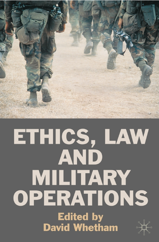 Ethics, Law and Military Operations