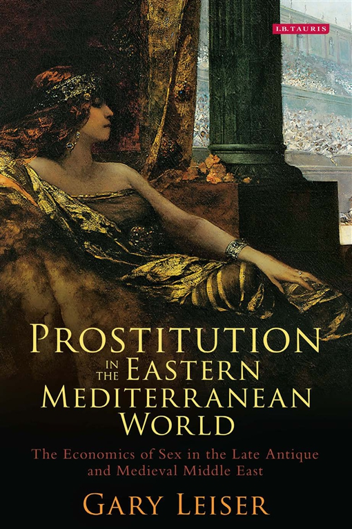 Prostitution in the Eastern Mediterranean World
