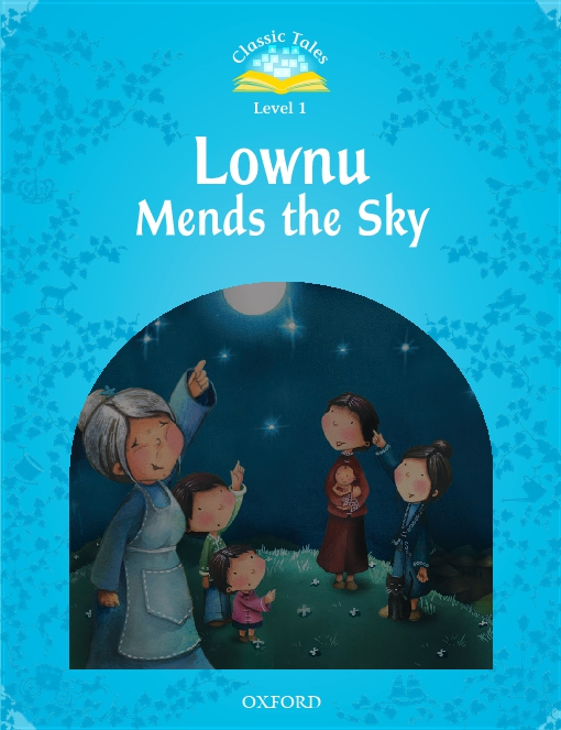 Lownu Mends the Sky (Classic Tales Level 1)