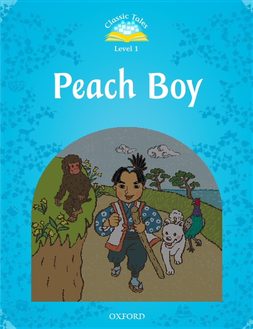 Peach Boy (Classic Tales Level 1)