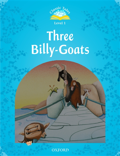 Three Billy-Goats (Classic Tales Level 1)