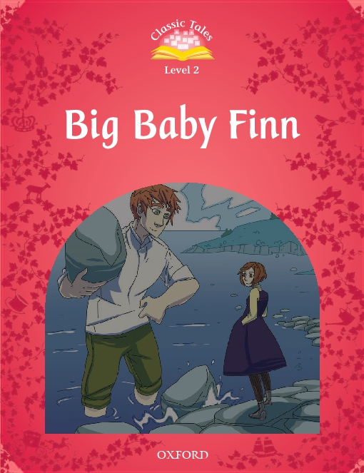 Big Baby Finn (Classic Tales Level 2)
