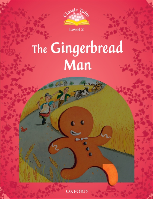The Gingerbread Man (Classic Tales Level 2)
