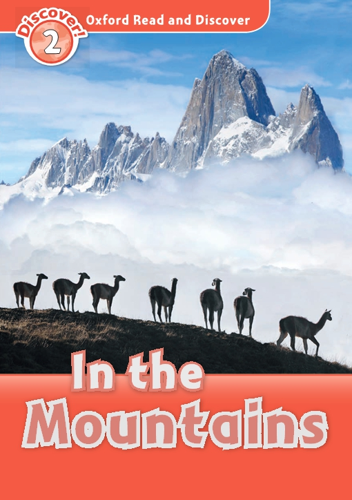 In the Mountains (Oxford Read and Discover Level 2)