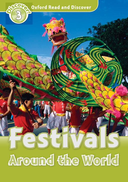 Festivals Around the World (Oxford Read and Discover Level 3)