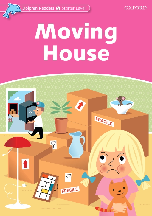 Moving House (Dolphin Readers Starter)