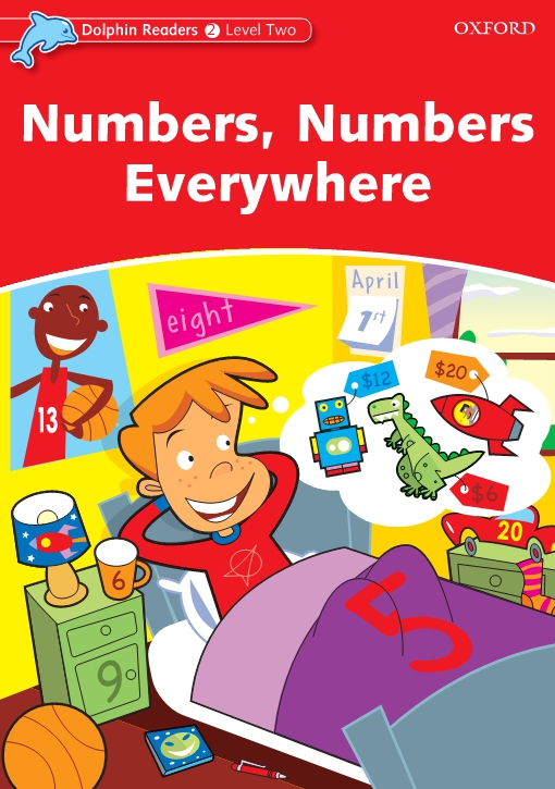 Numbers, Numbers Everywhere (Dolphin Readers Level 2)