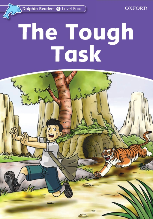 The Tough Task (Dolphin Readers Level 4)