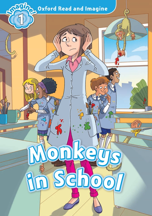 Monkeys in School (Oxford Read and Imagine Level 1)