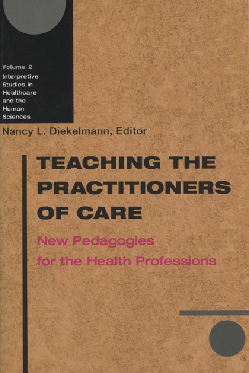 Teaching the Practitioners of Care