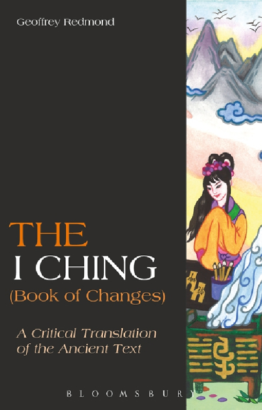 The I Ching (Book of Changes)