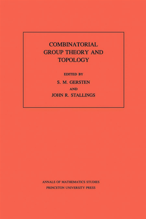 Combinatorial Group Theory and Topology. (AM-111), Volume 111