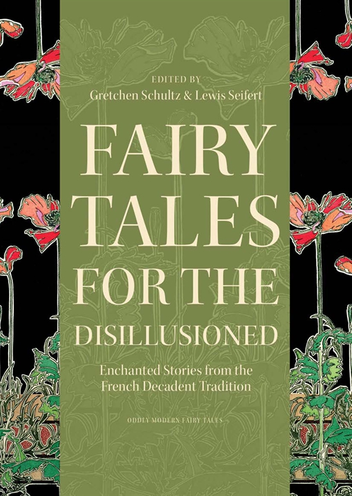 Fairy Tales for the Disillusioned