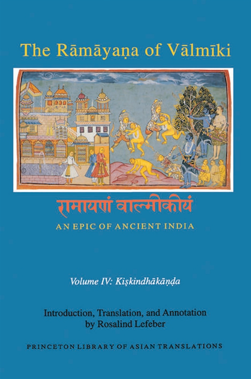 The Rāmāyaṇa of Vālmīki: An Epic of Ancient India, Volume IV