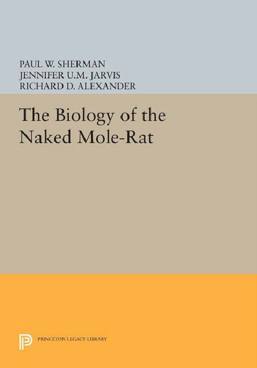 The Biology of the Naked Mole-Rat
