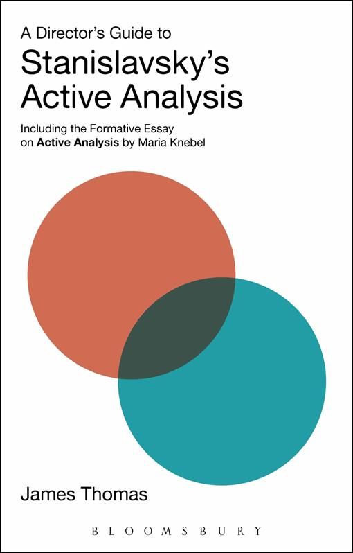 A Director's Guide to Stanislavsky's Active Analysis
