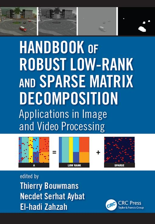 Handbook of Robust Low-Rank and Sparse Matrix Decomposition (EPUB3)