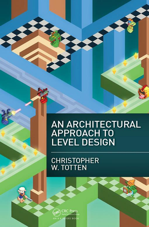 An Architectural Approach to Level Design (EPUB3)