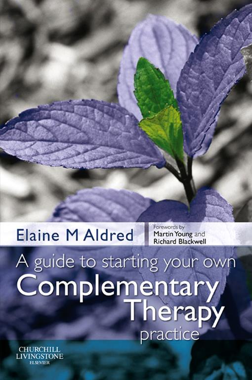 E-Book A Guide to Starting your own Complementary Therapy Practice