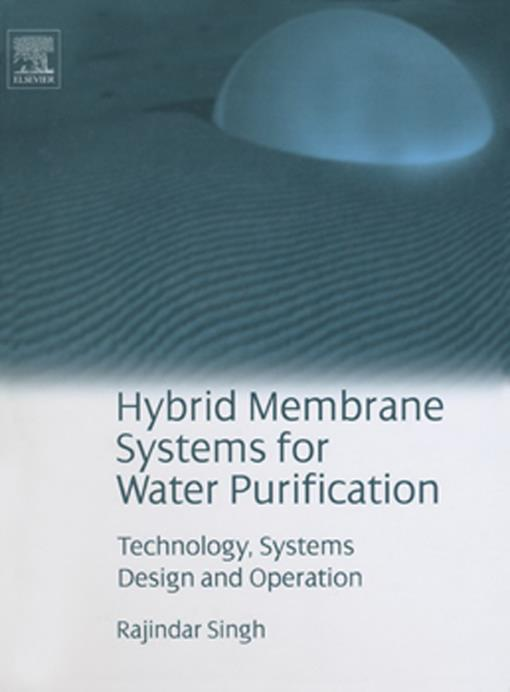 Hybrid Membrane Systems for Water Purification