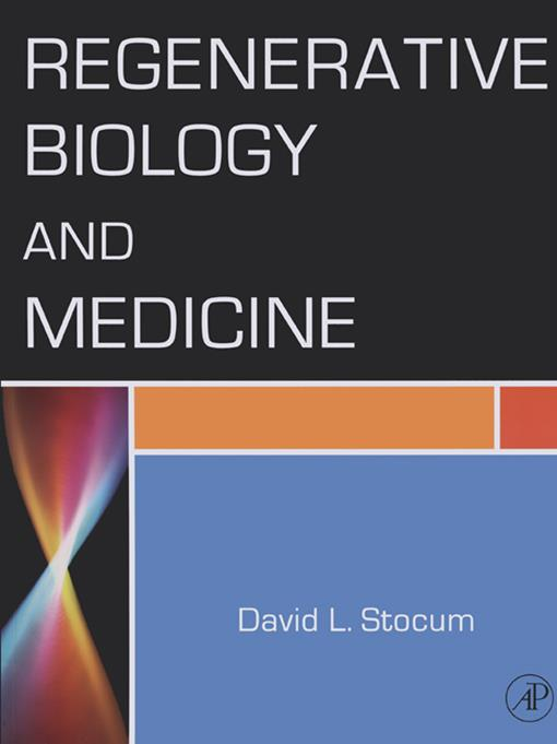 Regenerative Biology and Medicine