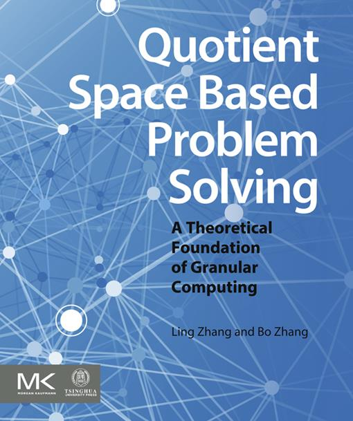 Quotient Space Based Problem Solving